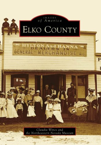 9780738558868: Elko County (NV) (Images of America)