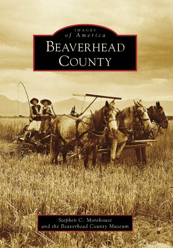 9780738558875: Beaverhead County (Images of America: Montana)