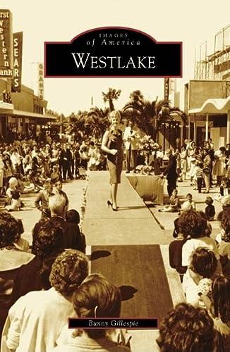 9780738559117: Westlake (Images of America: California)