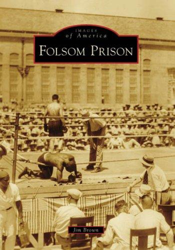 9780738559216: Folsom Prison (Images of America: California)