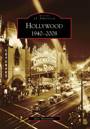 9780738559230: Hollywood: 1940-2008 (CA) (Images of America)
