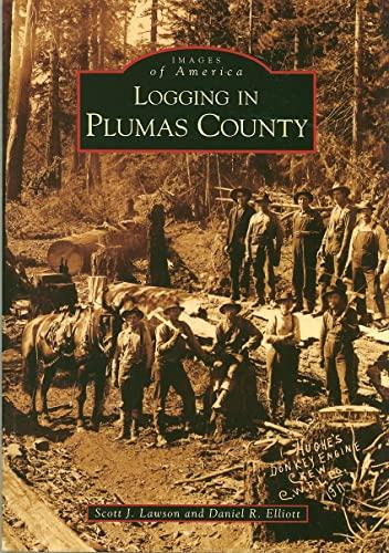 9780738559292: Logging in Plumas County (Images of America: California)