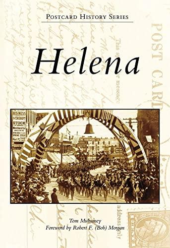 9780738559773: Helena (Postcard History: Montana)