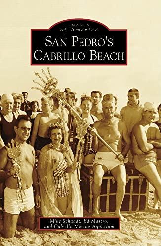 9780738559971: San Pedro's Cabrillo Beach (Images of America: California)