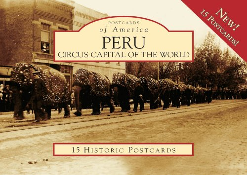 9780738560205: Peru:: Circus Capital of the World (Postcard of America) (Postcards of America)