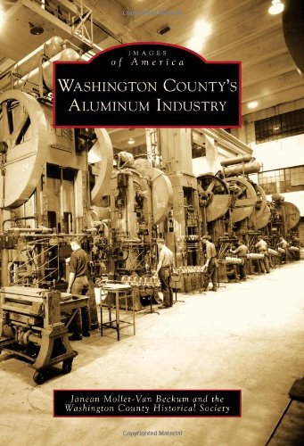 9780738560441: Washington County's Aluminum Industry (Images of America)