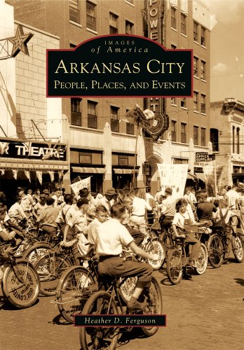 9780738560496: Arkansas City: People, Places, and Events (Images of America)