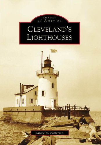 Cleveland'S Lighthouses, OH (IMG) (Images of America): Patterson, Janice B.