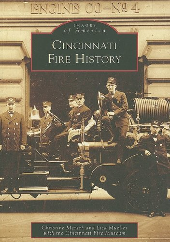 9780738561127: Cincinnati Fire History (Images of America)