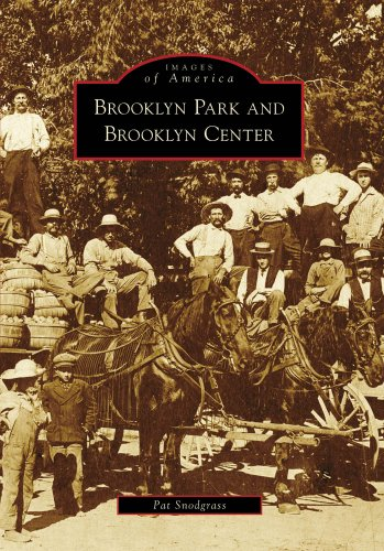 9780738561349: Brooklyn Park and Brooklyn Center (MN) (Images of America)