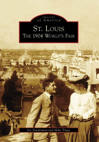 9780738561479: St. Louis: The 1904 World's Fair (Images of America: Missouri)