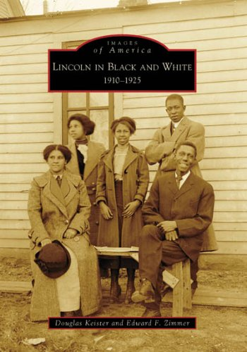 9780738561622: Lincoln in Black and White: 1910-1925 (Images of America)