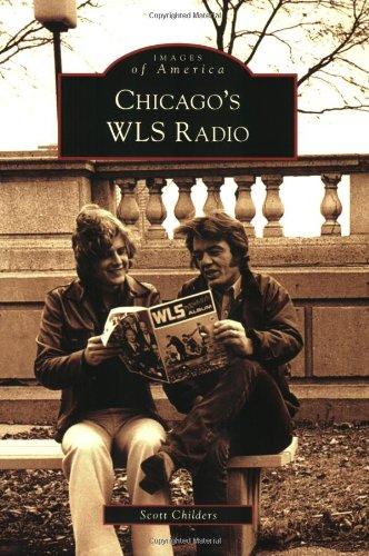 Chicago's WLS Radio (Images of America: Illinois): Scott Childers