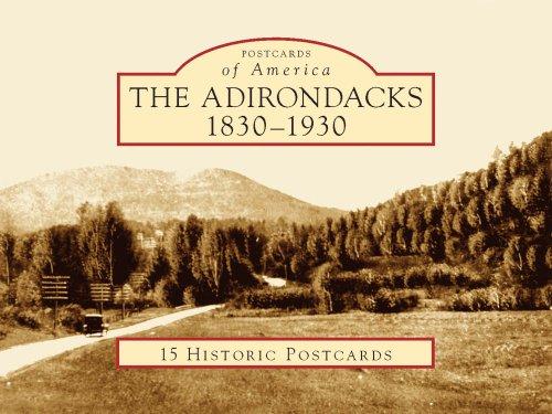 9780738562384: The Adirondacks, 1830-1930 (Postcards of America: New York)