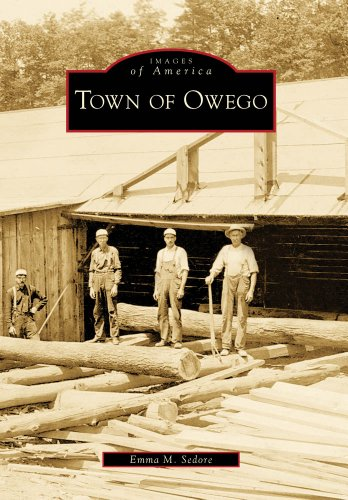 Town of Owego [New York]. Images of America series: Sedore, Emma M.