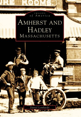9780738562711: Amherst and Hadley, Massachusetts (Images of America)