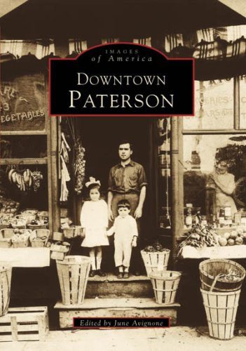 9780738563237: Downtown Paterson (NJ) (Images of America)