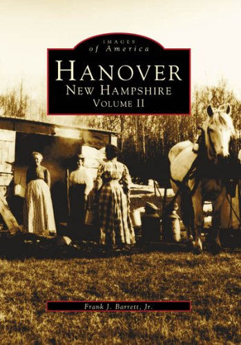 9780738563404: Hanover, New Hampshire: Volume II (Images of America)