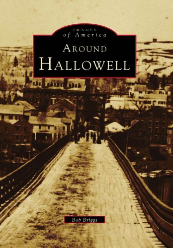 9780738563800: Around Hallowell (Images of America: Maine)