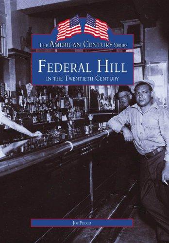 9780738563978: Federal Hill in the Twentieth Century (American Century)