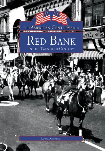 9780738564135: RED BANK in Twentieth Century (NJ) (American Century Series)