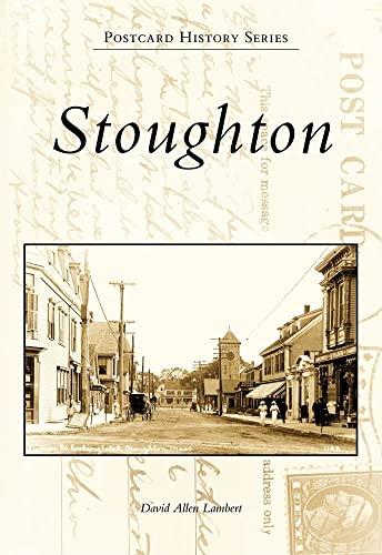 9780738564647: Stoughton (MA) (Postcard History Series)