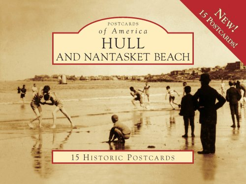 Hull And Nantasket Beach 15 Historic Pc, MA (POA) (Postcards of America): Committee for the ...