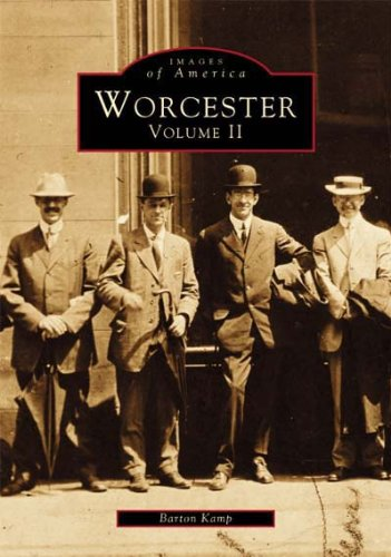 9780738564869: Worcester: Volume II (Images of America)