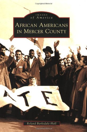 9780738565019: African Americans in Mercer County (Images of America)