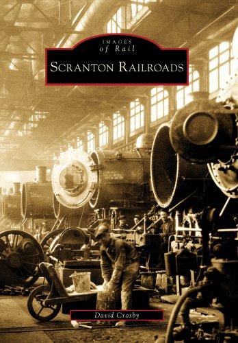 9780738565187: Scranton Railroads (Images of Rail)