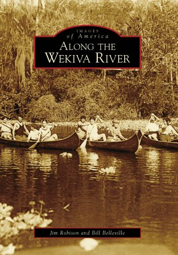 9780738566023: Along the Wekiva River (Images of America)