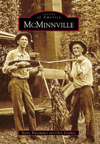 9780738566429: McMinnville (Images of America)