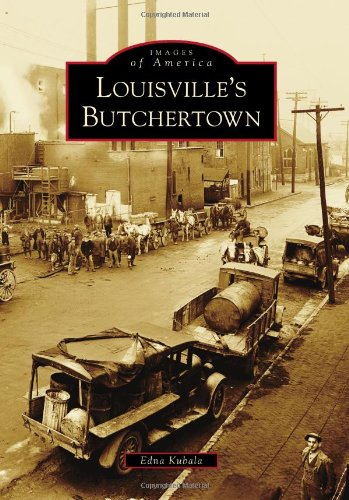 9780738566658: Louisville's Butchertown (Images of America)