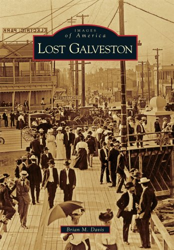 9780738566849: Lost Galveston (Images of America)