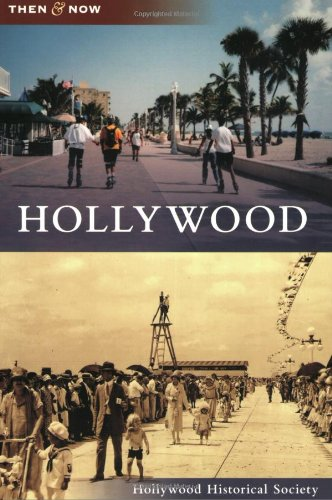 9780738567181: Hollywood, FL (TAN) (Then and Now)