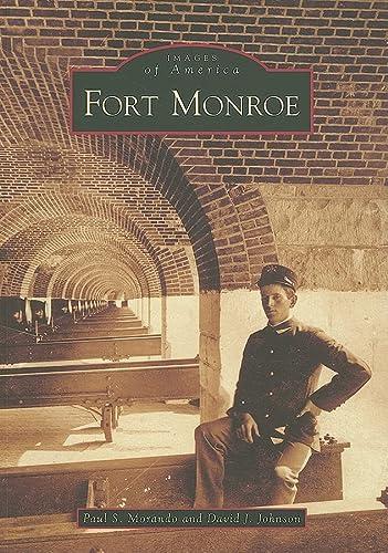 9780738567341: Fort Monroe (Images of America: Virginia)