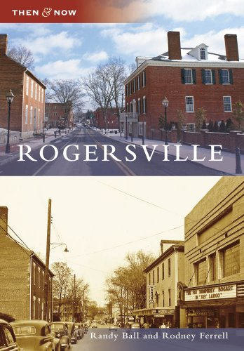 9780738567587: Rogersville (Then & Now) (Then and Now)