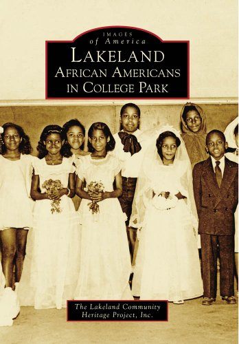 9780738567594: Lakeland: African Americans in College Park (Images of America)