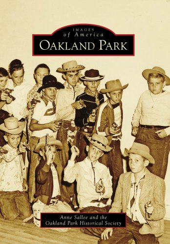 9780738567617: Oakland Park (Images of America)