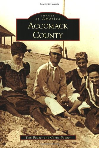 9780738567846: Accomack County (Images of America)