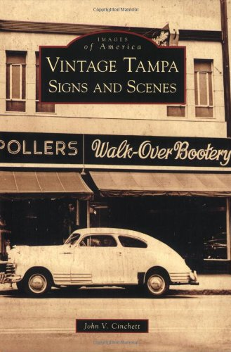9780738568362: Vintage Tampa Signs and Scenes (FL) (Images of America)