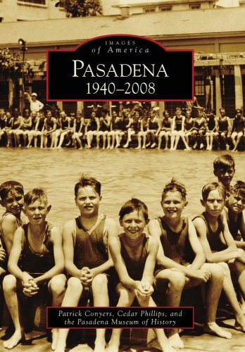 9780738569079: Pasadena:: 1940-2008 (Images of Rail) (Images of America)