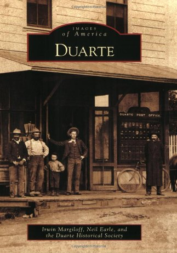 Duarte (Images of America): Irwin Margiloff