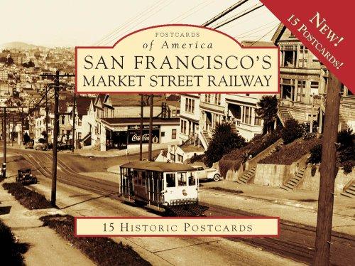 San Francisco's Market Street Railway (Postcards of America) (9780738569598) by Walt Vielbaum; Philip Hoffman; Grant Ute; Robert Townley