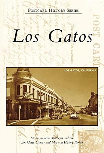9780738569628: Los Gatos (Postcard History)