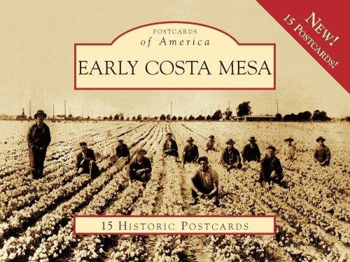 9780738569789: Early Costa Mesa 15 Historic Pcs, CA (POA) (Postcard of America) (Postcards of America)
