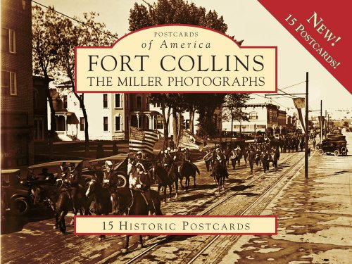 9780738569888: Fort Collins:: The Miller Photographs (Postcards of America)