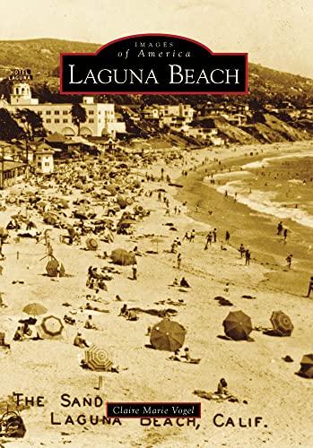 9780738569970: Laguna Beach, CA (IMG) (Images of America)