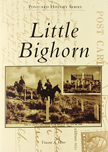 9780738570075: Little Bighorn (Postcard History)