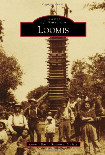 9780738570198: Loomis (Images of America)